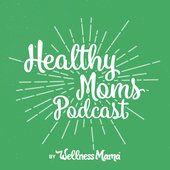 healthy-moms-podcast